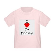 I love my mommy T