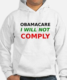 Obamacare I Will Not Comply Hoodie