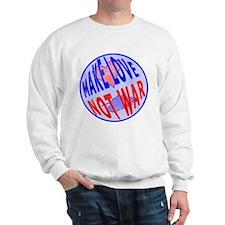 Make Love Sweatshirt