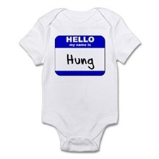 hello my name is hung  Infant Bodysuit