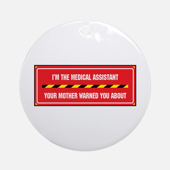 I'm the Assistant Ornament (Round)
