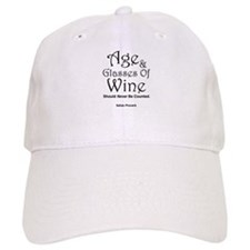 Age And Glasses Of Wine Baseball Cap