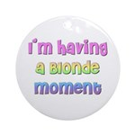 The Blonde's Ornament (Round)