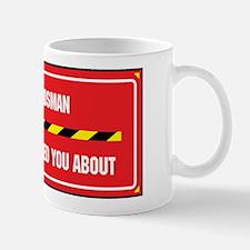 I'm the Swordsman Mug