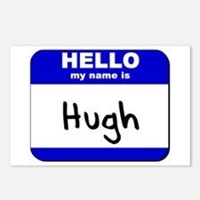 hello my name is hugh  Postcards (Package of 8)
