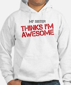 Sister Awesome Hoodie
