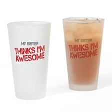 Sister Awesome Drinking Glass