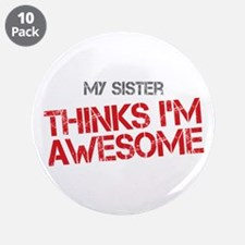 "Sister Awesome 3.5"" Button (10 pack)"