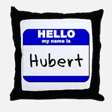 hello my name is hubert  Throw Pillow