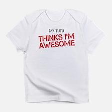 Tutu Awesome Infant T-Shirt