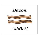 Bacon Addict Small Poster