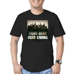 Fight The Dead, Fear The Living Men's Fitted T