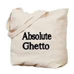 absolute ghetto 2 Tote Bag