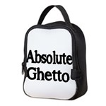 absolute ghetto 2 Neoprene Lunch Bag