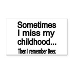 Sometimes I miss my Childhood Rectangle Car Magnet
