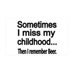 Sometimes I miss my Childhood Wall Decal