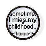 Sometimes I miss my Childhood Wall Clock