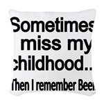 Sometimes I miss my Childhood Woven Throw Pillow