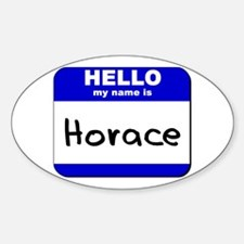hello my name is horace Oval Decal