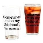 Sometimes I miss my Childhood Drinking Glass