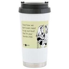 Mothers Favorite Child Stainless Steel Travel Mug