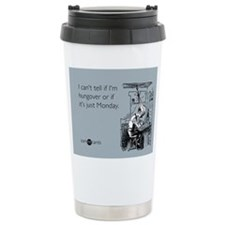 Monday Hangover Travel Coffee Mug