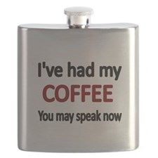 Ive had my COFFEE. You may speak now. Flask