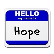 hello my name is hope  Mousepad