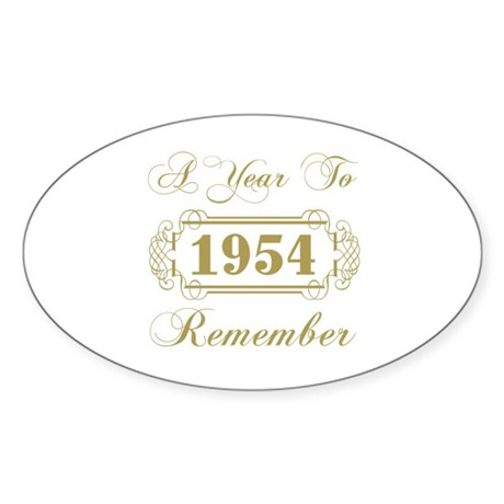 1954 A Year To Remember Sticker (Oval)