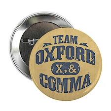 """Team Oxford Comma 2.25"""" Button"""