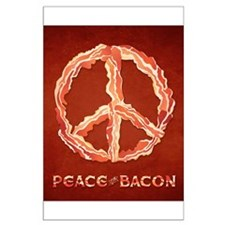 Peace Of Bacon Posters