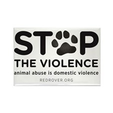 STOP THE VIOLENCE: animal abuse i Rectangle Magnet