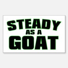 Steady As A Goat Rectangle Decal