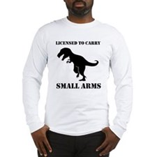 Licensed To Carry Small Arms T-rex Dinosaur Long S