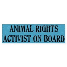 """Animal Rights Activist"" Bumper Bumper Sticker"