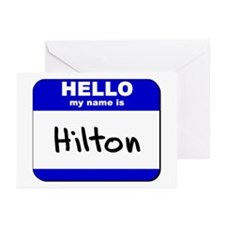 hello my name is hilton  Greeting Cards (Package o