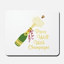 Pairs Well With Champagne Mousepad