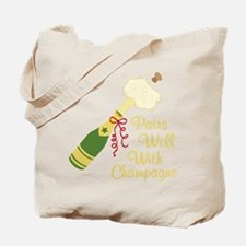 Pairs Well With Champagne Tote Bag