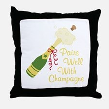 Pairs Well With Champagne Throw Pillow