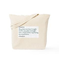 Jane Austen Pray Shew Tote Bag