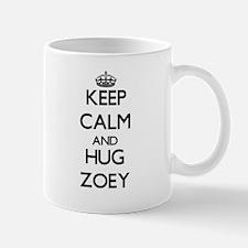 Keep Calm and HUG Zoey Mugs