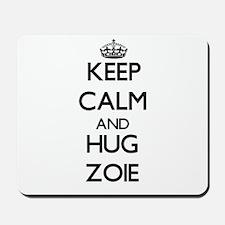 Keep Calm and HUG Zoie Mousepad
