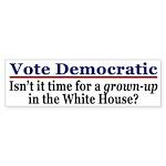 Vote Democratic for Grown-Ups (sticker)