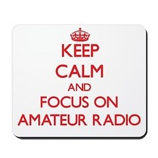 Keep calm and focus on Amateur Radio Mousepad
