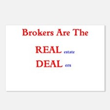 Brokers are the REAL estate DEALers Postcards (Pac