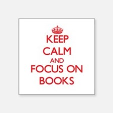 Keep calm and focus on Books Sticker