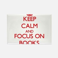 Keep calm and focus on Books Magnets