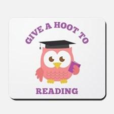 Give a hoot to reading with pink owl Mousepad