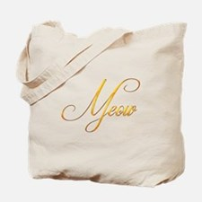 Meow Word Golden Design 1 Tote Bag