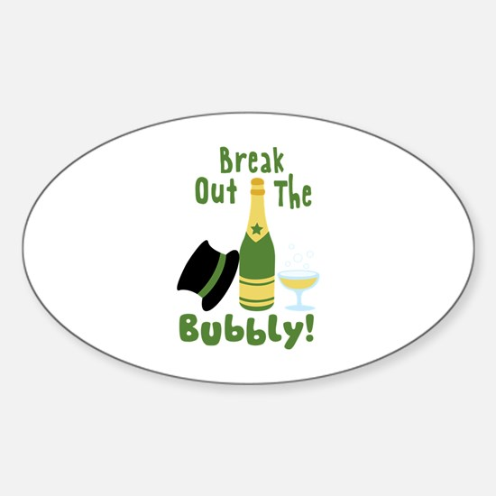 Break Out The Bubbly! Decal